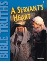 Bible Truths 2: A Servant's Heart Student Worktext (3rd ed.)