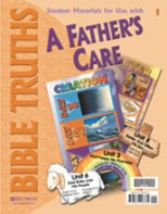 Bible Truths 1: A Father's Care Student Materials Packet