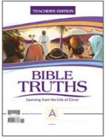 Bible Truths Level A Teacher's Edition with CD (3rd ed.)