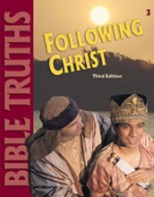 Bible Truths 3: Following Christ Student Worktext (3rd ed.)