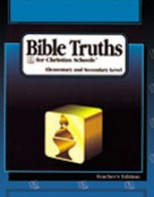 Grade 10 Bible Truths: Level D Teacher's Edition (2nd ed.) by Michael Barrett
