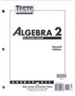 Algebra 2 Tests Answer Key (for use with 2nd ed.) by BJU Faculty & Staff