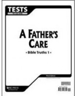Bible Truths1: A Father's Care Tests (tests only; for 1 student)