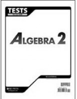 Algebra 2 Tests (for 1 student) (2nd ed.) by BJU Faculty & Staff