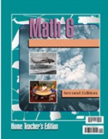 Math 6 Home Teacher's Edition (2nd ed.)