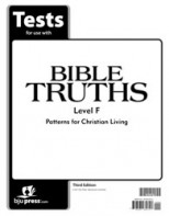 Bible Truths Level F Tests (3rd ed.)