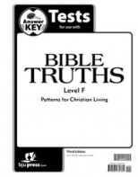 Bible Truths Level F Tests Answer Key (3rd ed.)