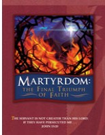 Martydom : Final Triumph of Faith