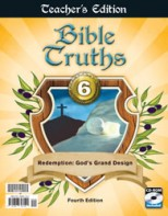 Bible Truths 6 Teacher's Edition with CD (4th ed.)