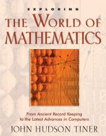Exploring the World of Mathematics - Survey of Science History & Concepts